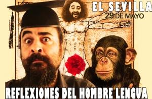 El Sevilla: Reflexiones del Hombre Lengua