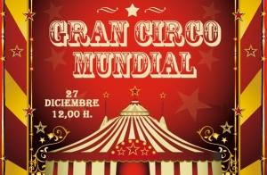 Entradas El Gran Circo Mundial por 5 €