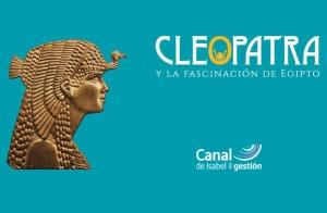 Exposición Cleopatra Arte Canal