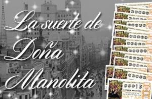 Participa en la Peña La Suerte de Doña Manolita