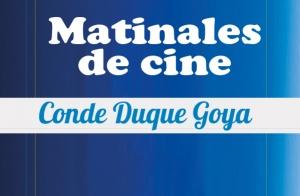 Entradas Matinal Cine Goya